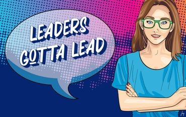 Digital comic with young woman and caption, Leaders Gotta Lead